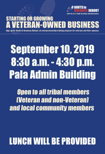 Pala Band of Mission Indians Veterans Boots to Business Reboot