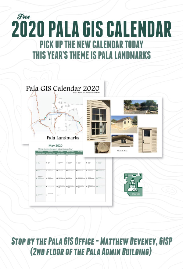 Pala Band of Mission Indians GIS GISP Calendar