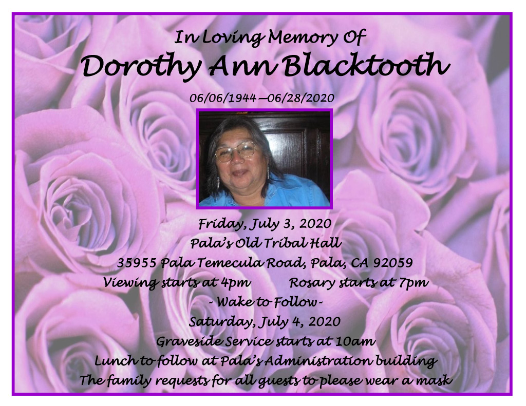 Pala Band of Mission Indians In Memoriam Dorothy Ann Blacktooth