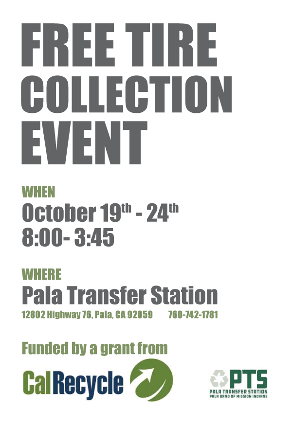Pala Band California Environmental Department PED Transfer Station Tire Collection Event
