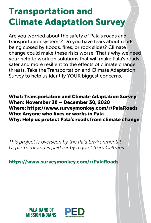 Pala Band of Mission Indians Pala Environmental Department Transportation Climate Adaptation Survey