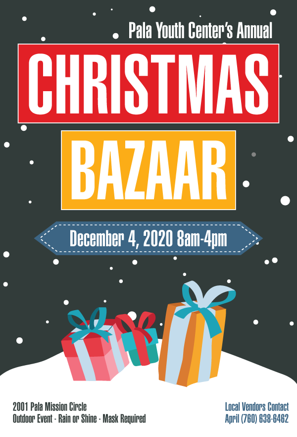 Pala Band of Mission Indians PBMI Pala Youth Center Christmas Bazaar 2020