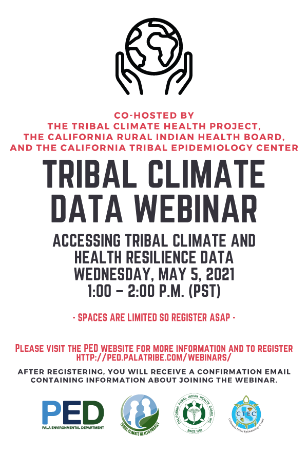 Pala Band California PED Environment Tribal Climate Health Project Tribal Climate Data Webinar 2021